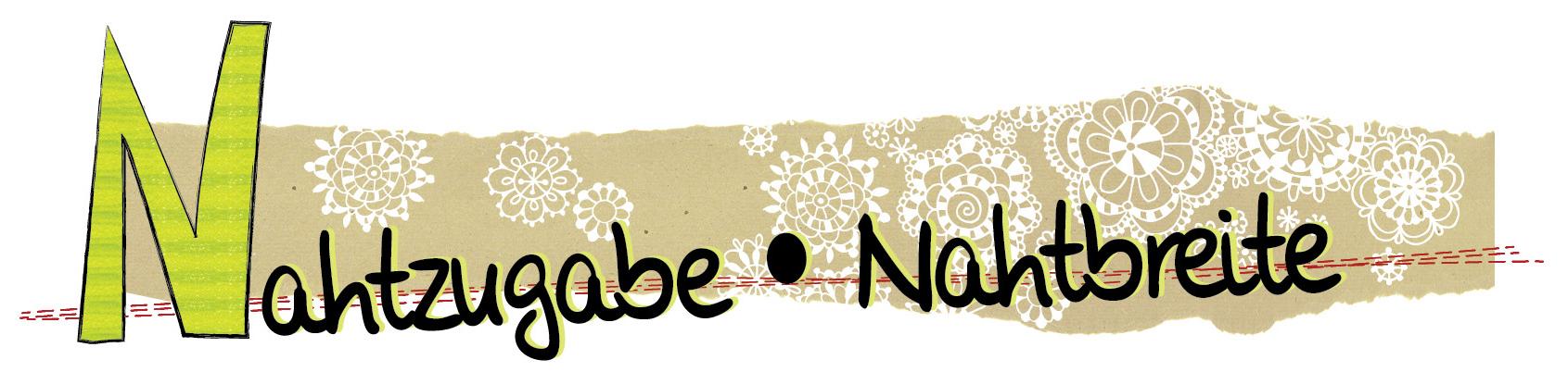 Naehzimmer, Nähzimmer, Nählexikon, Anleitung Nähen, Nähtipps, gratis, kostenlos, Nahzugabe, Nahtbreite